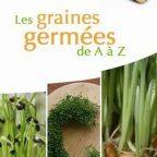 Les GRAINES GERMÉES,        Carole Dougoud Chavannes